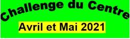Challenge du Centre et concentration Jeffredo avril et mai 2021